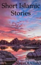 Short Islamic Stories by GuardedFaith