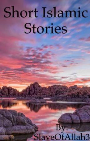 Short Islamic Stories by GuardedFaith
