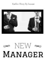NEW MANAGER by Innaae