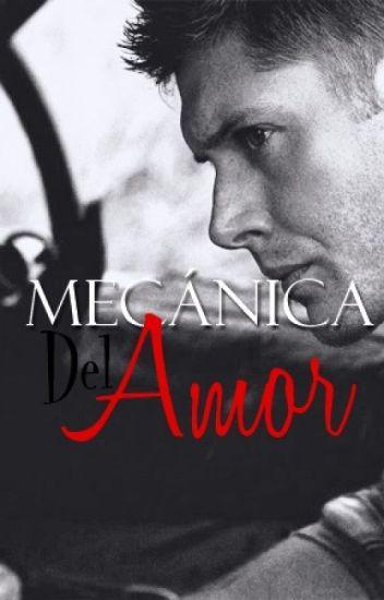 Mecánica del Amor | Destiel AU
