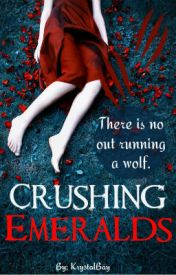 Crushing Emeralds (Book ONE of The Hidden Gem Trilogy) by KrystalBay