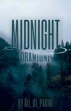 Midnight || Dramione by Ali_di_pagine