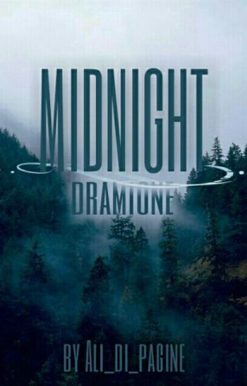 Midnight || Dramione