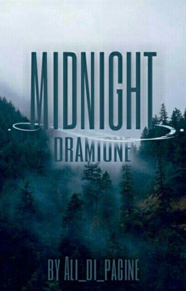 Midnight || Dramione