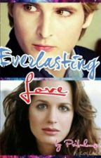 Everlasting love by PriscillaHoran123
