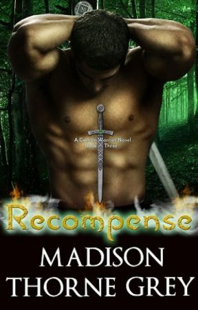 Recompense by Madison Thorne Grey by MadisonThorneGrey