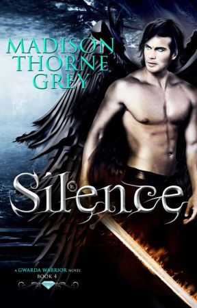 Silence by Madison Thorne Grey by MadisonThorneGrey