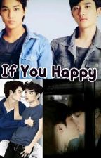 If You Happy[Kaisoo Ver:18+] by Tinixxing