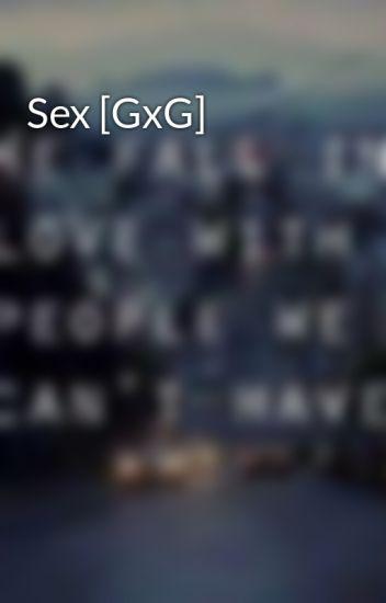Sex [GxG]