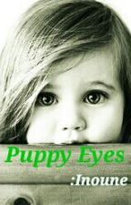 Puppy Eyes by inoune