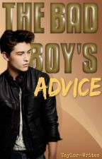 The Bad Boy's Advice by Taylor-Writes
