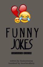 Funny Jokes ✻ l.s by heartbreaklarry