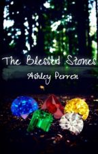 The Blessed Stones <Complete> by ElementalLightning