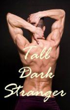 Tall Dark Stranger by SamanthaWilde