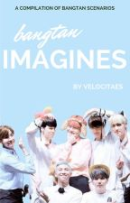 Bangtan Imagines by velocitaes