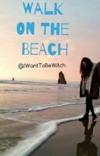 Walk On The Beach  (fanfic with Niall Horan) by IWantToBeWitch