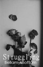 Struggling    Murphamy & Jonty AU [ON HOLD] by BellamysBottom