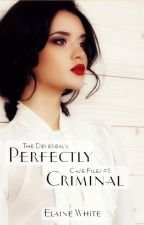 Perfectly Criminal - The Devereaux CaseFiles Book 1 by ElaineWhite