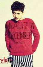 ✨MIRACLES IN DECEMBER (EXO YAOI)✨ by ParkJeSung