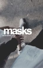 masks ⇒ 5sos by sarah-fanfics