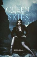 Queen of the Skies [Game of Thrones] {1} by chelbel98