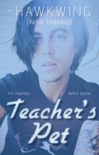 Teacher's Pet (Kellic (mpreg)) √ by Punkstress_Gaskarth