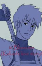 16 Silver Blossoms(Kakashi Love Story) by AlysiaKurosaki998