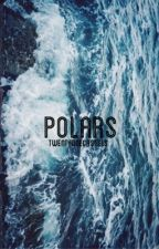 Polars → M + L ♡ by twentyonecastiels