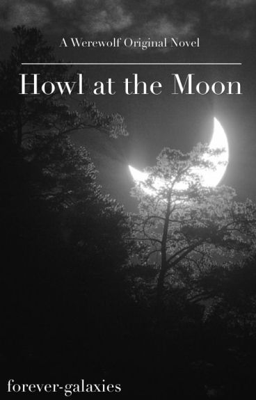 howl at the moon nika wattpad. Black Bedroom Furniture Sets. Home Design Ideas