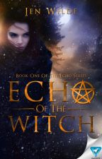 Echo Of The Witch (SAMPLE) by jenmariewilde