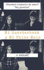 My Quarterback and My Bad girl by Exolari