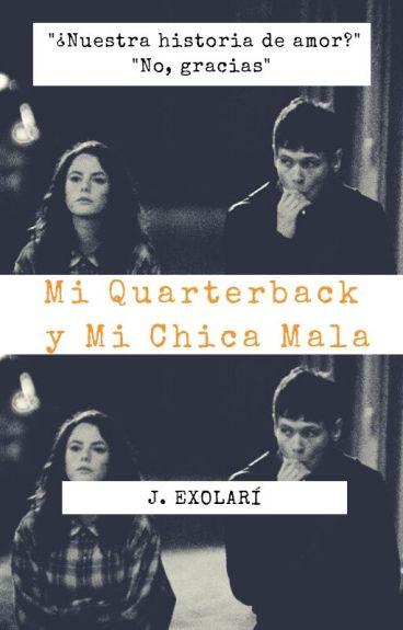 My Quarterback and My Bad girl