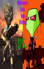 Moleman's Epic Rap Battles #15: Invader Zim Vs. Cryptosporidium by Moleman9000