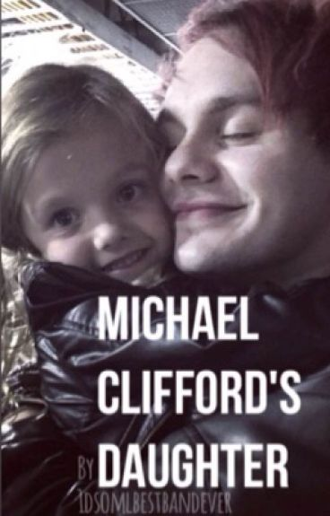 Michael Clifford's Daughter