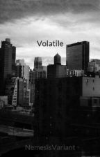 Volatile by NemesisVariant