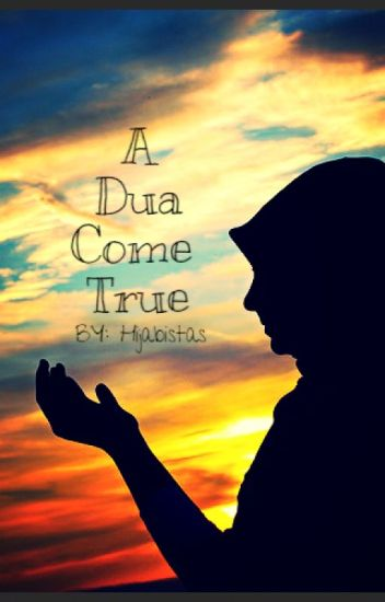 A Dua Come True