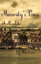 Minority's Voice: A Novelette by MiaSword