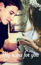 My Notes For You (Shawn Mendes Fanfiction) by shawnespinosa_