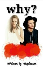 Why? ♥ H.styles by kamilasyimi