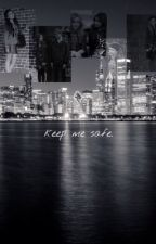 Keep me safe. {gmw fanfic} by annagracexx