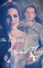 The Queen & Her Theif by EvilRegal2312