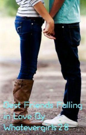 Best Friends Falling In Love by whatevergirls28