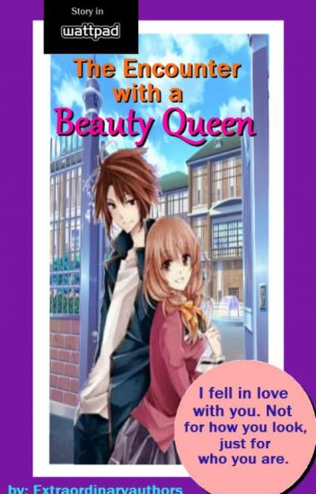 The Encounter of a Beauty Queen