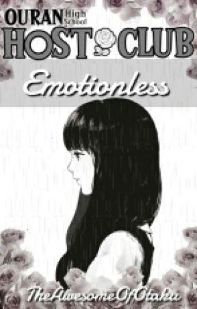 Emotionless (Ouran Highschool Host Club Fanfic) by TheAwesomeOfOtaku