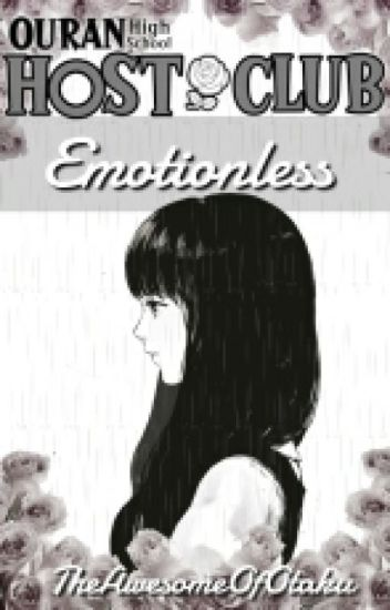 Emotionless (Ouran Highschool Host Club Fanfic)