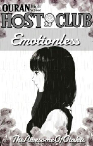 Emotionless (Ouran Highschool Host Club Fanfic)