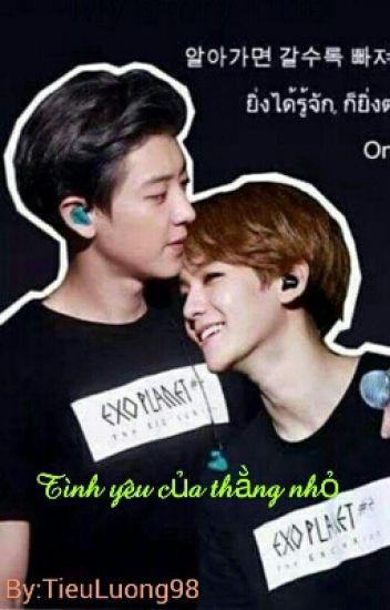 Longfic [Chanbaek] Tình Yêu Của Thằng Nhỏ