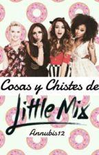 Cosas y Chistes de Little Mix by Annubis12