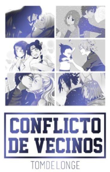 Conflictos De Vecinos ||SasuSaku, NaruHina, ShikaTema, NejiTen, GaaMatsu y SaiIno||