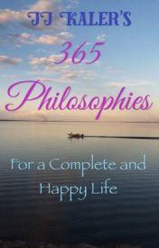 365 Philosophies by JJKaler